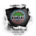 VARIOUS - Bonzai Records - Retrospective 2001/2002 (Front Cover)