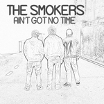 SMOKERS, The feat SHERRITA DURAN - Ain't Got No Time (Front Cover)