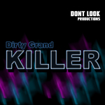 KILLER - Dirty Grand (Front Cover)