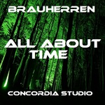 BRAUHERREN - All About Time (Front Cover)