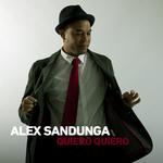 ALEX SANDUNGA - Quiero Quiero (Front Cover)