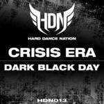 CRISIS ERA - Dark Black Day (Front Cover)