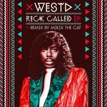 WEST D - Rick Called EP (Front Cover)
