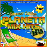 VARIOUS - Planeta Mix Hits: 2012 Summer Edition. (Front Cover)