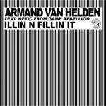 VAN HELDEN, Armand feat NETIC FROM GAME REBELLION - Illin N Fillin It (Front Cover)