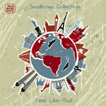 SMALLTOWN COLLECTIVE - Feel Like That (Front Cover)