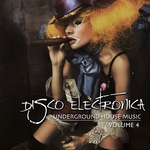 VARIOUS - Disco Electronica (Underground House Music Vol 4) (Front Cover)