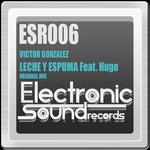 GONZALEZ, Victor feat HUGO - Leche Y Espuma 2012 (Front Cover)