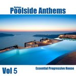 Poolside Anthems Vol 5