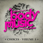 VARIOUS - Body Music (Choices Vol 3) (Front Cover)