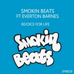 SMOKIN BEATS feat EVERTON BARNES - Rejoice For Life (Front Cover)