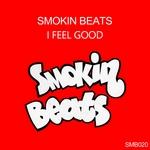 SMOKIN BEATS - I Feel Good (remixes) (Front Cover)