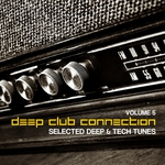 VARIOUS - Deep Club Connection Vol 5 (Selected Deep & Tech Tunes) (Front Cover)