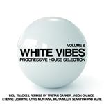 White Vibes (Progressive House Selection Vol 8)