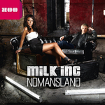 MILK INC - Nomansland (Front Cover)