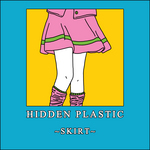 HIDDEN PLASTIC - Skirt (Front Cover)