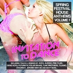 VARIOUS - Invitation 2 Dance Vol 1 (Spring Festival House Anthems) (Front Cover)
