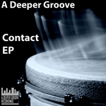 A DEEPER GROOVE - Contact EP (Front Cover)