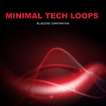 BLUEZONE CORPORATION - Minimal Tech Loops (Sample Pack WAV/AIFF) (Front Cover)