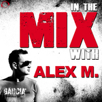 In The Mix With: Alex M.