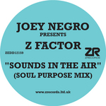 NEGRO, Joey presents Z FACTOR - Sounds In The Air (Front Cover)