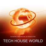 BLUEZONE CORPORATION - Tech House World (Sample Pack WAV/AIFF) (Front Cover)