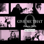 STELLA, Rebecca - Give Me That O (Front Cover)