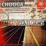 CHOOGA - Empty Platforms (Front Cover)