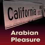 CALIFORNIA AVE - Arabian Pleasure (Front Cover)