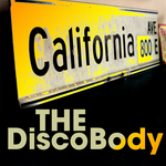 CALIFORNIA AVE - The Disco Body (Front Cover)