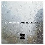RODRIGUEZ, Jose - Licor De Fe (Front Cover)