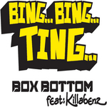 BOXBOTTOM feat KILLABENZ - Bing Bing Ting (Front Cover)