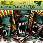 JJ JUNIOR - A Tribe Called Jackin EP (Front Cover)