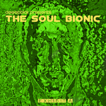 Deepblak Presents The Soul Bionic Exhibit A