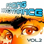 VARIOUS - Facing Hardtrance Vol 2 VIP Edition (The Best In Progressive & Melodic Trance) (Front Cover)