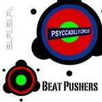 BEAT PUSHERS/FLUORENZO - Psyccadilly Circus EP (Front Cover)