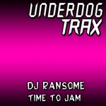 DJ RANSOME - Time To Jam (Front Cover)
