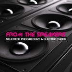 From The Speakers (Selected House & Progressive Collection)