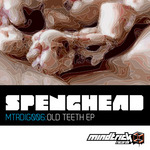 SPENGHEAD - Old Teeth EP (Front Cover)