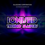 BLUEZONE CORPORATION - Ionised Techno Samples (Sample Pack WAV/AIFF) (Front Cover)