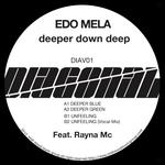 MELA, Edo - Deeper Down Deep (Front Cover)