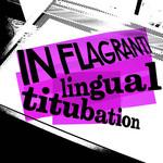 IN FLAGRANTI - Lingual Titubation (Back Cover)
