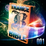 Trance Bible Vol 1 VIP Edition (God Is A DJ The Holy Club Dance & Trance Session)