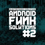 VARIOUS - Android Funk Solution Part 2 (Front Cover)