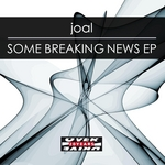 JOAL - Some Breaking News EP (Front Cover)