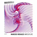 MARCOS ROSALES - Ways Of Life (Front Cover)