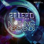 STILETTO - Nothing Never Ends (Front Cover)