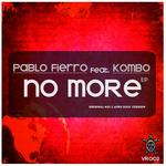 FIERRO, Pablo feat KOMBO - No More EP (Front Cover)