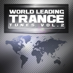 VARIOUS - World Leading Trance Tunes Vol 2 VIP Edition (Ultimate Greatest Vocal & Progressive Club Anthems) (Front Cover)