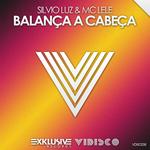 SILVIO LUZ & MC LELE - Balanca A Cabeca (Front Cover)